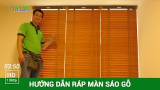 Hướng dẫn Cách lắp ráp màn rèm sáo gỗ ngang